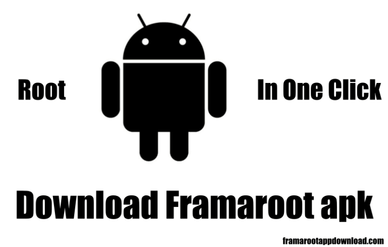 Framaroot Apk Download V1 9 3 - One Click Root App (Official)